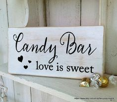 CANDY BAR - love is sweet - Wedding Signs - Dessert Bar - Candy table - Candy Buffet - 6 x 12 by FancyCajunBelle on Etsy Wedding Show, Wedding Signs, Our Wedding, Dream Wedding, Cute Wedding Ideas, Wedding Trends, Perfect Wedding, Candy Buffet Tables, Candy Table