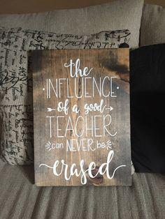 Hand Lettered Teacher Wood Sign, Teacher Appreciation Gift, Teacher Gift by NMEdesignsCo on Etsy https://www.etsy.com/listing/529419747/hand-lettered-teacher-wood-sign-teacher