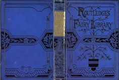 Routledge's Fairy Library - The Marsh King's Daughter and The Hardy Tin Soldier, 1889