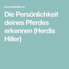 Die Persönlichkeit deines Pferdes erkennen (Herdis Hiller)