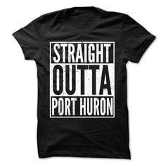 (Top Tshirt Design) Straight Outta Port Huron Cool T-Shirt Facebook TShirt 2016 Hoodies, Funny Tee Shirts