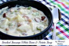 Mommy's Kitchen: Smoked Sausage, White Bean & Potato Soup