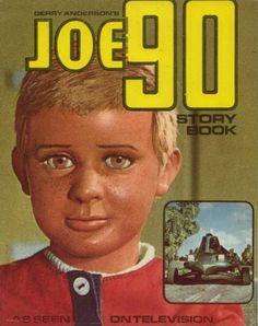 Joe 90 Story Book by Gerry Anderson, 1968 Joe 90, Gi Joe, 80s Movie Posters, Life In The Uk, Space Fantasy, Fantasy Comics, Favorite Cartoon Character, Programming For Kids, My Childhood Memories
