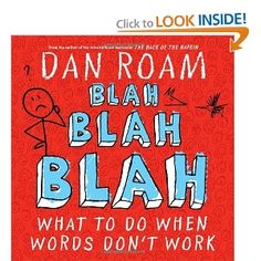 Blah Blah Blah: What To Do When Words Don't Work (Innbundet) av forfatter Dan Roam. Guy Kawasaki, Books To Read, My Books, Simple Pictures, Reading Levels, Show And Tell, Great Books, Reading Lists, Book Review