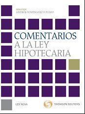 Comentarios a la ley hipotecaria.  Lex Nova, 2013.