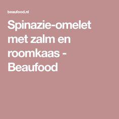 Spinazie-omelet met zalm en roomkaas - Beaufood