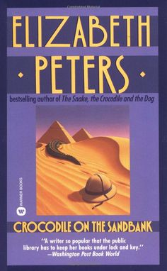 Audiobook narrator Barbara Rosenblat narrates CROCODILE ON THE SANDBANK, by Elizabeth Peters, in this sample recording of the audio book in the first of the Amelia Peabody Egypotology mystery series. I Love Books, Good Books, Books To Read, My Books, Best Mysteries, Cozy Mysteries, Mystery Novels, Mystery Series, Book 1