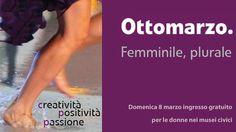 8 marzo: ingresso gratuito nei musei civici per le donne