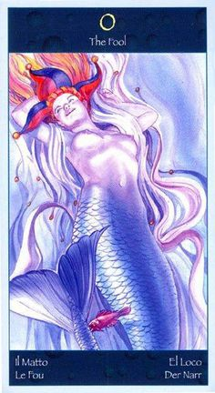 The Fool - Tarot of Mermaids Best Tarot Decks, Tarot Card Decks, Mermaid Tarot, Le Lou, Le Tarot, Tarot Major Arcana, Oracle Cards, Archetypes, The Fool