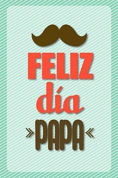 Papá Happy Fathers Day Message, Happy Fathers Day Pictures, Fathers Day Cards, Dad Quotes, Best Quotes, Funny Quotes, Dear Dad, Borders For Paper, Happy B Day