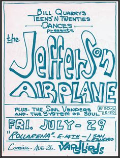 Jefferson Airplane at the Rollarena in San Leandro, California. July 29, 1966.