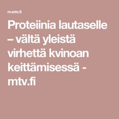 Proteiinia lautaselle – vältä yleistä virhettä kvinoan keittämisessä - mtv.fi