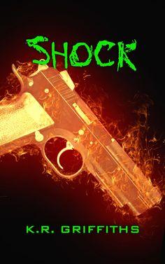 Shock by K.R. Griffiths - ebook, Horror, action, Conspiracy, suspense, Virus, Zombie apocalypse, Epub