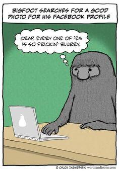 Bigfoot problems.