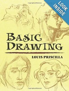 Amazon.com: Basic Drawing (Dover Art Instruction) (9780486458151): Louis Priscilla, Art Instruction: Books