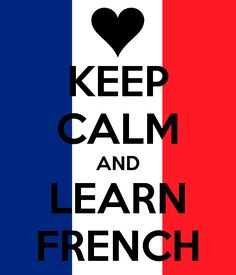 KEEP CALM AND LEARN FRENCH. Another original poster design created with the Keep Calm-o-matic. Buy this design or create your own original Keep Calm design now. Learn French Fast, Learn French Online, Learn French Beginner, How To Speak French, French Tenses, French Verbs, French Grammar, French Phrases, French Teacher