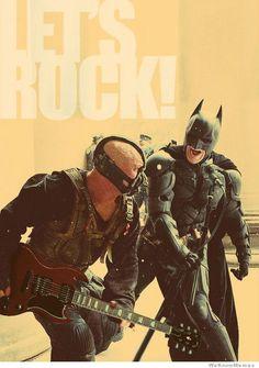 Batman and Bane: Let's Rock!  The Dark Knight Rises.