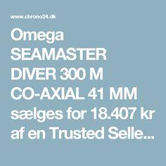 Omega SEAMASTER DIVER 300 M CO-AXIAL 41 MM sælges for 18.407kr af en Trusted Seller på Chrono24