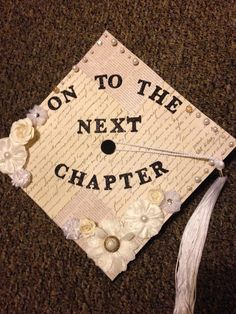 Graduation Cap for an English Major! On to the next chapter!
