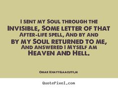 Life quotes - I sent my soul through the invisible, some letter of that after-life..
