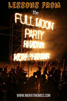 Lessons from the Full Moon Party, Thailand - Migrating Miss