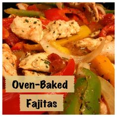 Oven Baked Fajaitas this alternative that bakes the fajitas is SOOO GOOD, and much better for you! its also incredibly easy.  this recipe is my new favorite quick fix for dinner.  and its not too harsh on the wedding diet either!