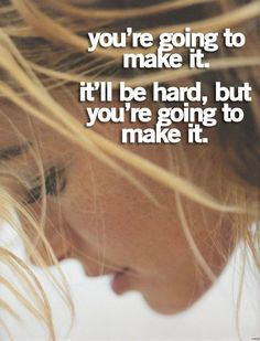 You're going to make it.