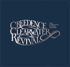 CREEDENCE CLEARWATER REVI - COMPLETE STUDIO ALBUMS