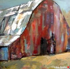 Lisa Moore - Portfolio of Works: Barns/Landscape/Abstract Red Barn Painting, Rustic Painting, Spring Painting, Canvas Painting Designs, Canvas Art, Watercolor Paintings, Barn Paintings, Watercolors, Barn Art