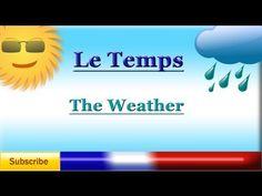 French Lesson 47 - Learn French - Talk About The Weather - Le temps - La météo - El clima en francés