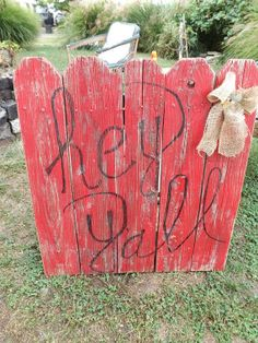 hey y'all RED wooden sign with burlap bow...except using pallet wood and different colors