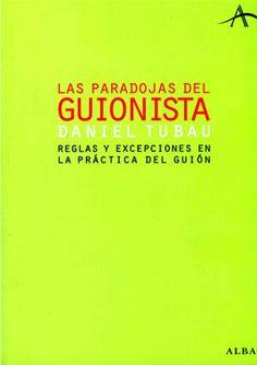 Las Paradojas Del Guionista
