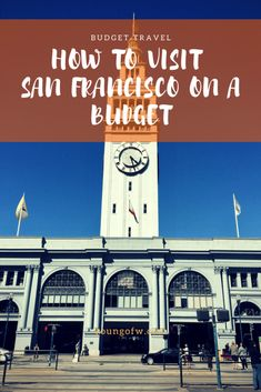 It is possible to visit San Francisco on a budget! Find out how! #budgettravel #thriftytraveler #travel #USA #SanFrancisco #wanderlust