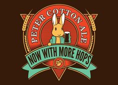 "Peter Cottontail Ale T-Shirt ""Peter Cotton Ale"" Now with more hops. Funny beer design shows Peter raising his mug after a long Easter day. Cool Graphic Tees, Graphic Tee Shirts, Graphic Design, Graphic Art, Logo Design, Beatrix Potter, Ale Hop, Nerd Humor, Looks Cool"