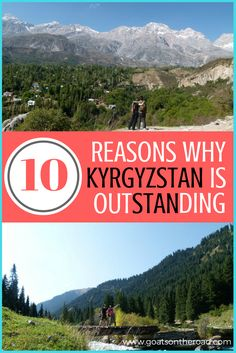 10 Reasons Why Kyrgyzstan Is OutSTANding