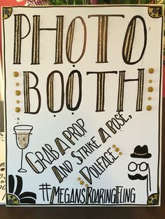 Photo booth sign roaring 20s gatsby bachelorette party