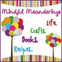 Mindful Meanderings: Life, crafts & all things in between mindfull-meanderi...