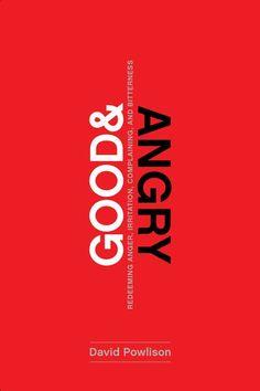 Good & Angry by David Powlison