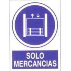 Señal Solo Mercancias - http://www.janfer.com/es/obligacion/628-senal-solo-mercancias.html