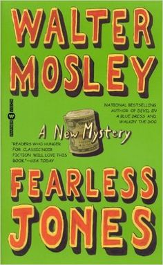 50 best books images on pinterest black books black history books fearless jones by walter mosley my favorite mosley book fandeluxe Choice Image