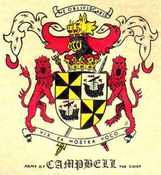 "Clan Campbell chief's coat of arms. Campbell is from Gaelic ""Caimbeul"" which means ""wry or crooked mouth""."