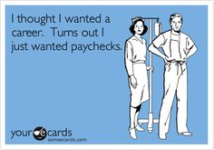 e card---HAHA.I think its funny! Someecards, Me Quotes, Funny Quotes, Humor Quotes, We Will Rock You, Michigan Wolverines, Down South, Nurse Humor, Medical Humor