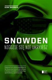 Snowden. Nigdzie się nie ukryjesz-Greenwald Glenn The Guardian, Washington, Books, Historia, Libros, Book, Washington State, Book Illustrations, Libri