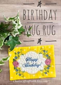 Birthday Mug, Happy Birthday Gifts, Unique Birthday Gifts, Unique Gifts, Great Gifts, Gift Of Faith, Embroidered Gifts, Coffee Lover Gifts, Mug Rugs
