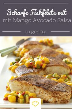 Es ist doch die perfekt Zeit für... scharfe Fischfilets mit Mango Avocado Salsa! Auf der Terasse, am besten wäre noch ein Blick auf das Meer, die leichte Brise: Sommer, Sonne, Sonnenschein!  Für die Salsa Avocado, Mango, Paprika, Frühlingszwiebeln, Korianderblättern, Limettensaft, Chili-Knoblauch-Sauce, und Tabasco vermischen und fertig ist die herrlich erfrischende Beilage zum Fisch! Einfach genießen!