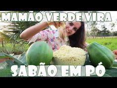 SABÃO EM PÓ DE MAMÃO VERDE - ECOLOGICAMENTE CORRETO com Fran Adorno - YouTube