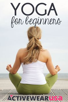 Yoga For Beginners - Getting started with yoga can feel daunting to the novice. An experienced yoga teacher shares her insights into where to begin and how to succeed. #yoga