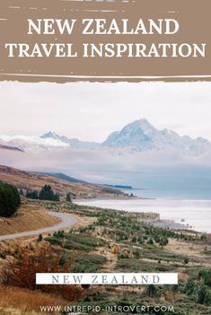 South Island New Zealand Travel Inspiration