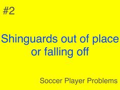 Shinguards! @soccer player problems