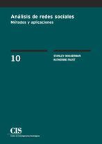 Análisis de redes sociales : métodos y aplicaciones / Stanley Wasserman; Katherine Faust (2013)